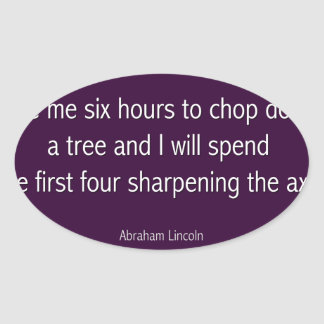 Abraham Lincoln Famous Quote  - Purple Oval Sticker