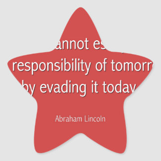 Abraham Lincoln Famous Quote  - Red Star Sticker