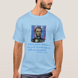 Abraham Lincoln Genius Quote T-Shirt