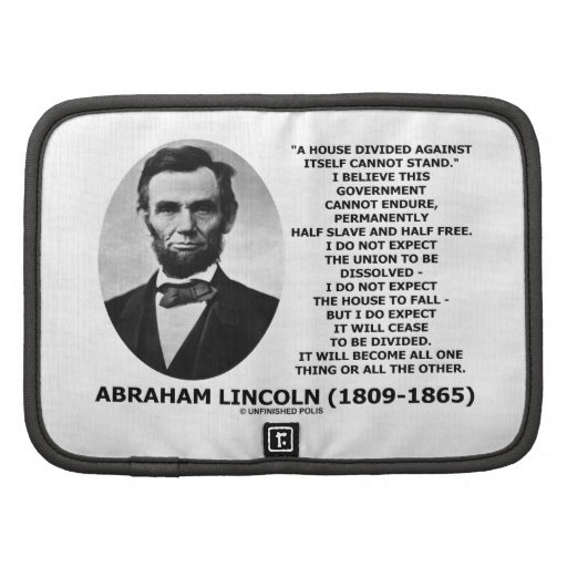 Abraham Lincoln House Divided Cannot Stand Quote Planner