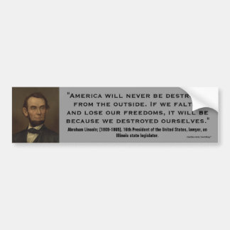 Abraham Lincoln If we Falter from Ourselves Quote Bumper Sticker