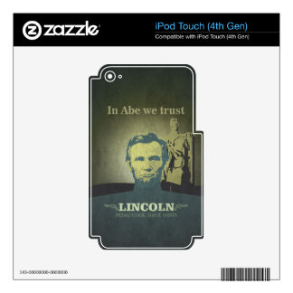 Abraham Lincoln, In Abe we Trust iPod Touch 4G Skin