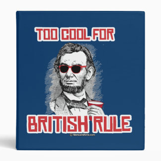 Abraham Lincoln is Too Cool for British Rule Binders
