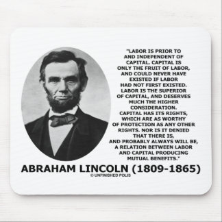 Abraham Lincoln Labor Capital Mutual Benefits Mouse Pad