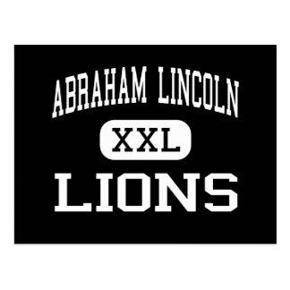 Abraham Lincoln - Lions - High - San Jose Postcard