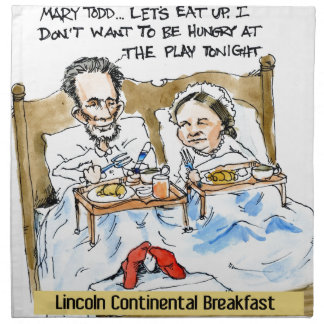 Abraham Lincoln & Mary Todd Breakfast In Bed Cloth Napkins