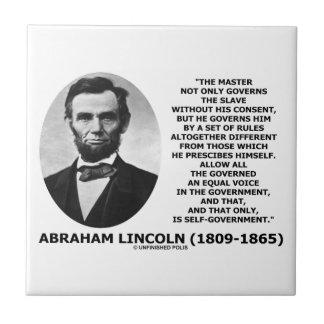 Abraham Lincoln Master Slave Self-Government Tile