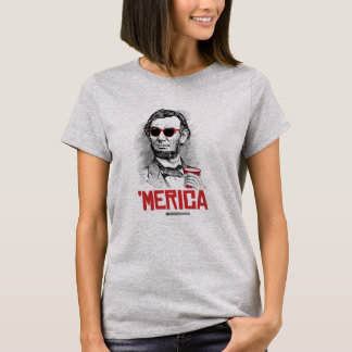 Abraham Lincoln 'Merican Party T-Shirt