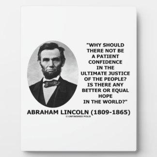 Abraham Lincoln Patient Confidence Justice Quote Photo Plaques