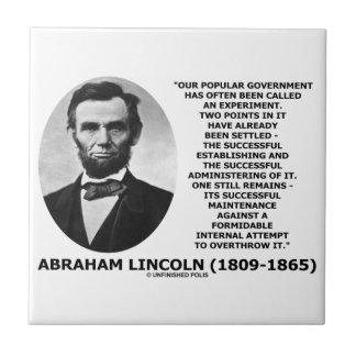 Abraham Lincoln Popular Government Experiment Ceramic Tile