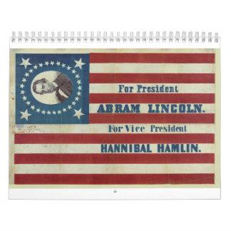 Abraham Lincoln Presidency Campaign Banner Flag Calendar
