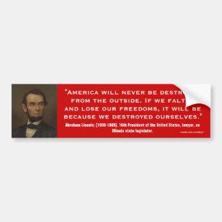 Abraham Lincoln Quote_05 Bumper Sticker