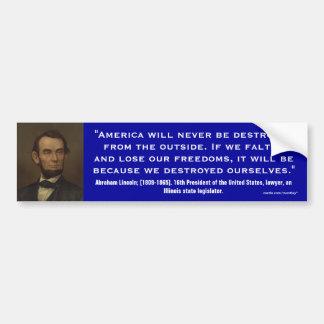 Abraham Lincoln Quote_06 Bumper Stickers