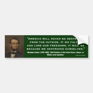 Abraham Lincoln Quote_07 Bumper Sticker