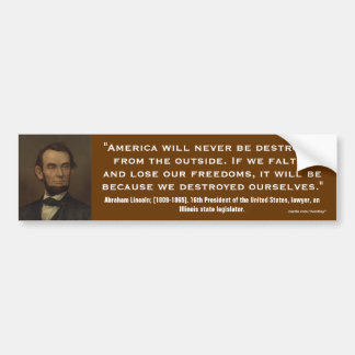 Abraham Lincoln Quote_08 Bumper Stickers