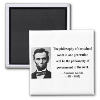 Abraham Lincoln Quote 11b 2 Inch Square Magnet