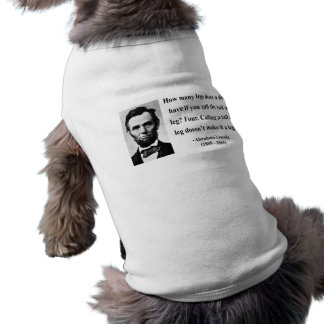 Abraham Lincoln Quote 13b Shirt