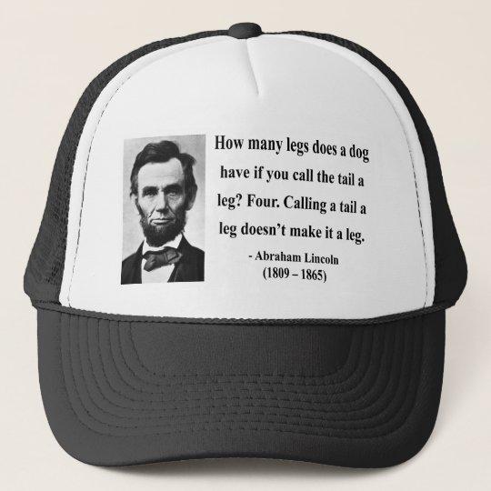Abraham Lincoln Quote 13b Trucker Hat