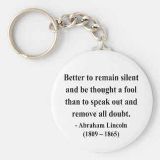 Abraham Lincoln Quote 15a Key Chain