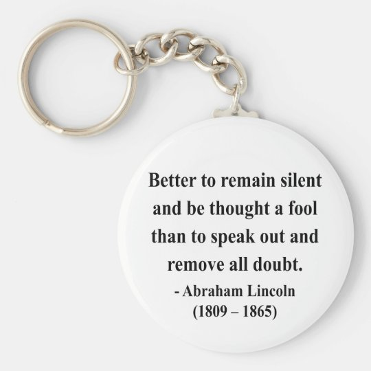 Abraham Lincoln Quote 15a Keychain