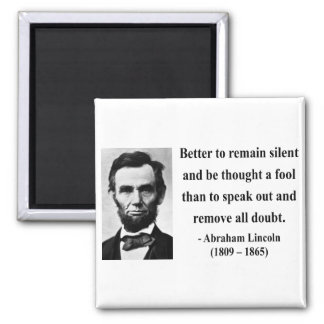 Abraham Lincoln Quote 15b 2 Inch Square Magnet