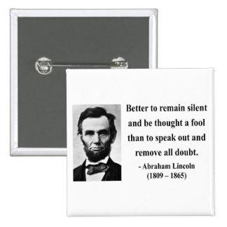 Abraham Lincoln Quote 15b Button