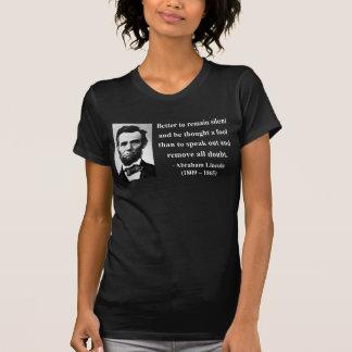Abraham Lincoln Quote 15b T-Shirt
