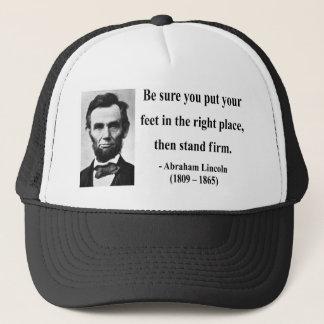 Abraham Lincoln Quote 16b Trucker Hat