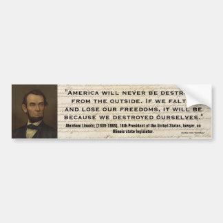 Abraham Lincoln Quote_1 Bumper Sticker