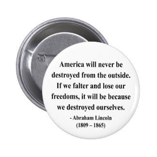 Abraham Lincoln Quote 1a Pinback Button