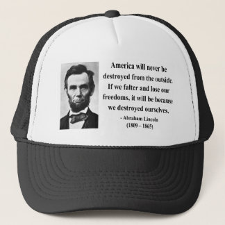 Abraham Lincoln Quote 1b Trucker Hat