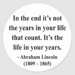 Abraham Lincoln Quote 2a Classic Round Sticker
