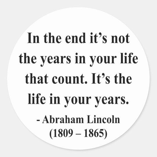 Abraham Lincoln Quote 2a Classic Round Sticker