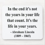 Abraham Lincoln Quote 2a Mouse Pad