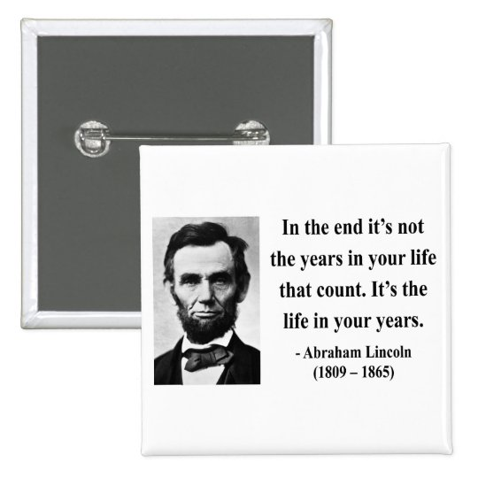 Abraham Lincoln Quote 2b Button