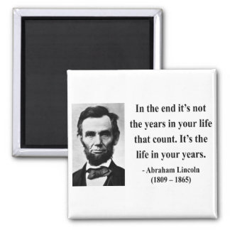 Abe Lincoln Quotes On Life Awesome Abraham Lincoln Quotes Refrigerator Magnets  Zazzle