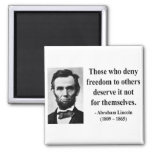 Abraham Lincoln Quote 3b Refrigerator Magnet