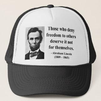 Abraham Lincoln Quote 3b Trucker Hat