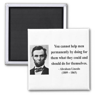 Abraham Lincoln Quote 4b 2 Inch Square Magnet