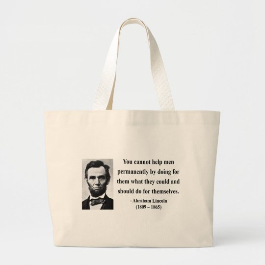Abraham Lincoln Quote 4b Large Tote Bag