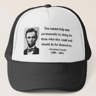 Abraham Lincoln Quote 4b Trucker Hat
