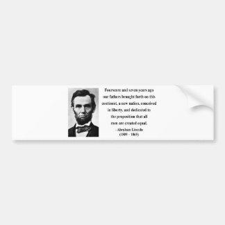 Abraham Lincoln Quote 5b Bumper Sticker