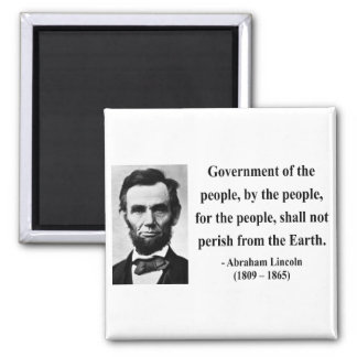 Abraham Lincoln Quote 7b 2 Inch Square Magnet
