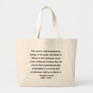 Abraham Lincoln Quote 9a Bag