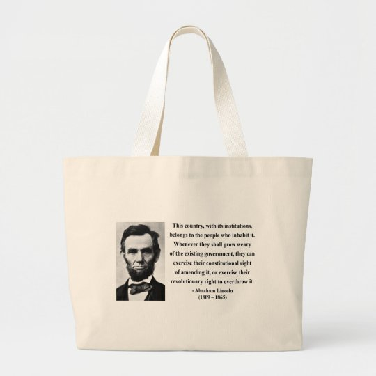 Abraham Lincoln Quote 9b Large Tote Bag