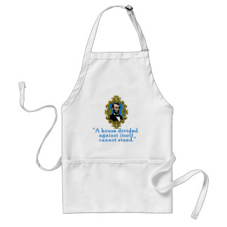 Abraham Lincoln Quote A House Divided Adult Apron