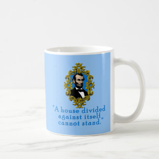 Abraham Lincoln Quote A House Divided Classic White Coffee Mug
