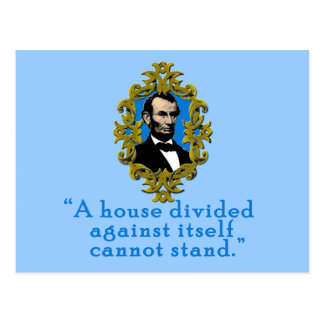 Abraham Lincoln Quote A House Divided Postcard