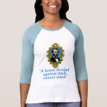 Abraham Lincoln Quote A House Divided T Shirt