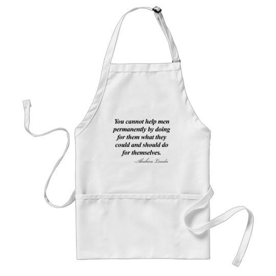 Abraham Lincoln Quote Adult Apron